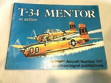 T-34 MENTOR in Action, Aircraft No 107. 1990. Squadron/Signal, 11 x 9, 50 page