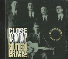 Music CD Close Harmony A History Of Southern Gospel Music Volume 1