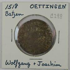 C288 German States, Oettingen, AR Batzen of Wolfgang I & Joachim, 1518 D