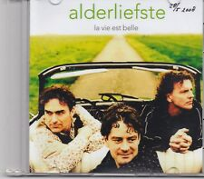 Alderliefste-La Vie Est Belle promo cd single