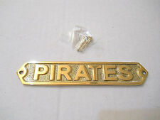 Solid Brass Pirates Door Sign Plaque Wall Hanging Nautical Beach Boat Decor New