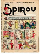 SPIROU RARISSIME SUPPLEMENT NUMERO 1  DU 13 JUIN 1957 (PETIT FORMAT 16 PAGES)