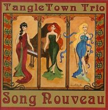 TangleTown Trio-Song Nouveau (CD-RP)  CD NEW
