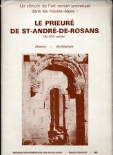 COLLECTIF, LE PRIEURÉ DE SAINT-ANDRÉ-DE-ROSANS, HISTOIRE ARCHITECTURE