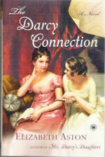 THE DARCY CONNECTION Elizabeth Aston 1st US paperback 08 Collectable post Austen
