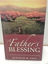 A Father's Blessing the power and privilege of the priesthood by Kenneth M Page