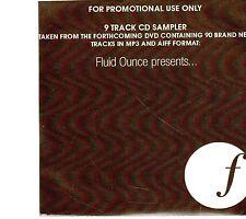 (EI256) Fluid Ounce Presents, 9 Track Promo Sampler - 2008 DJ CD