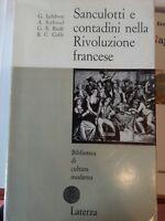 Lefebvre Soboul.. Sanculotti e contadini nella Rivoluzione francese Laterza 1958