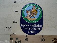 STICKER,DECAL ERIULI VENEZIA GIULIA ITALIA LIGNANO SABBIADORO RIVIERA TRIESTINA