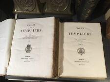 Franc-Maçonnerie Jules Michet Le Procès des Templiers, 1841-1852 2 tomes. Rare !