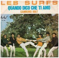 15298 - LES SURFS - QUANDO DICO CHE TI AMO