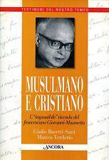 Giulio Basetti-Sani Matteo Verderio MUSULMANO E CRISTIANO