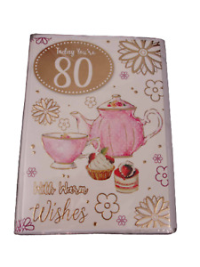 Age 80 Birthday Card With Warm Wishes. Tea and Cake Picture For Female Aged 80