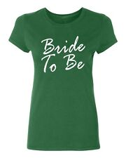 BRIDE TO BE wedding gift bridal party team bride Women's T-shirt
