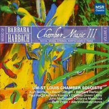 Music of Barbara Harbach, Volume 6: Chamber Music III - Reeds, Brass, Strings, H