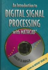 An Introduction to Digital Signal Processing with MathCad(r) by Harger, Robert