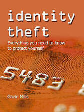 Good, Identity Theft: What You Need to Know to Protect Yourself: Everything You