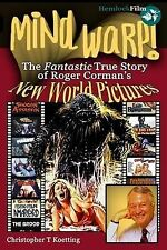 USED (VG) Mind Warp!: The Fantastic True Story of Roger Corman's New World Pictu