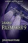 Learn Filemaker Pro 9 (Wordware Library for FileMaker)