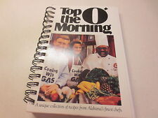 Top O' the Morning A Unique Collection of Recipes From Alabama's Finest Chefs