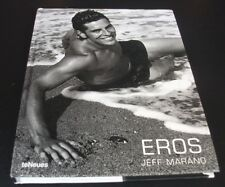 Jeff Marano: EROS. eNeues, 2007. First edition. Hardcover. Photobook.