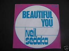 SP NEIL SEDAKA - BEAUTIFUL YOU / ANYWHERE YOU'RE ... / très bon état