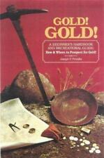 Gold! Gold! How and Where to Prospect for Gold (Prospecting and-ExLibrary
