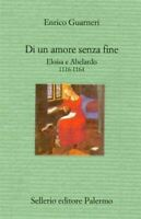 Di un amore senza fine Eloisa e Abelardo Guarnieri sellerio medioevo c nuovo 76