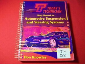 TODAY'S TECHNICIAN SERIES EDUCATIONAL PROGRAM-AUTO SUSPENSION & STEERING SYSTEMS
