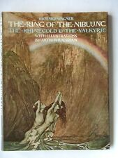 THE RING OF THE NIBLUNG THE RHINECOLD THE VALKYRIE - WAGNER - ARTHUR RACKHAM