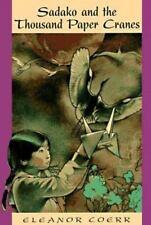 Sadako and the 1000 Paper Cranes by Eleanor Coerr, Good Book