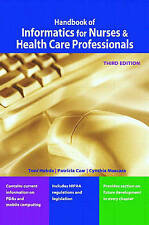Handbook of Informatics for Nurses & Health Care Professionals (3rd Edition) by