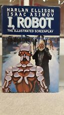 I, Robot The Illustrated Screenplay By Harlan Ellison & Isaac Asimov Hardcover