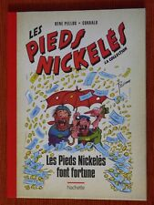 LES PIEDS NICKELES FONT FORTUNE - HACHETTE 2013 - NEUF