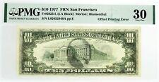 Series 1977 $10 Frn San Francisco Fr#2023-L Offset Printing Error Note Pmg Vf30