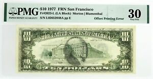 Series 1977 $10 FRN San Francisco Fr#2023-L Offset Printing Error Note PMG VF30