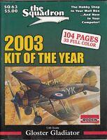 "[63963] ""THE SQUADRON"" MODELER CATALOG MAGAZINE 2003 KIT OF THE YEAR SQ 63"
