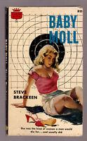 Baby Moll, Steve Brackeen vintage 1958 Crest #206 PB GGA sex sleaze EX+ cond