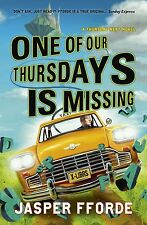 Fforde, Jasper - One of Our Thursdays is Missing