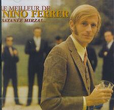 Nino Ferrer : Satanée Mirza ! ...  Le meilleur de Nino Ferrer (CD)