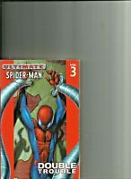 Ultimate Spiderman Vol 3 Double Trouble Book sized Trade paperback Marvel Comics