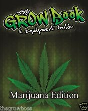 Ultimate Cannabis Bible: Definitive Guide to Growing Marijuana Indoors