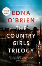 The Country Girls Trilogy: The Country Girls; The Lonely Girl; Girls in their Ma