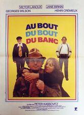 """""""AU BOUT DU BOUT DU BANC"""" Affiche originale (Peter KASSOVITZ / Victor LANOUX)"""