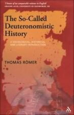 The So-Called Deuteronomistic History : A Sociological, Historical and...