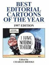 I Have Nothing to Hide-Best Editorial Cartoons of the Year 1997 Edition