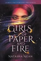 Girls of Paper and Fire, Hardcover by Ngan, Natasha; Patterson, James (FRW), ...