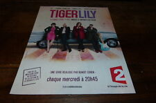 LIO - THOMASSIN - JAPY - SEGUILLON - Publicité de magazine / Advert TIGER LILY !