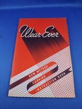 WEAR-EVER NEW METHOD COOKING INSTRUCTION BOOK RECIPES 1939 ALUMINUM POTS PANS