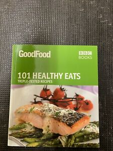 Good Food: Healthy Eats: Triple-tested Recipes by Jane Hornby (Paperback, 2008)